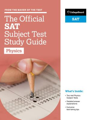 The Official SAT Subject Test in Physics Study Guide Cover Image