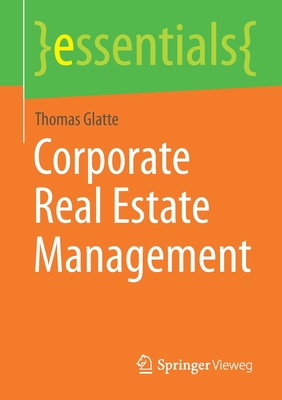 Corporate Real Estate Management (Essentials) Cover Image