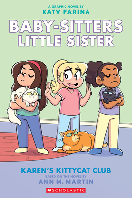 Karen's Kittycat Club (Baby-sitters Little Sister Graphic Novel #4) (Adapted edition) (Baby-Sitters Little Sister Graphix #4) Cover Image