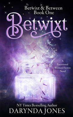 Betwixt: A Paranormal Women's Fiction Novel Cover Image
