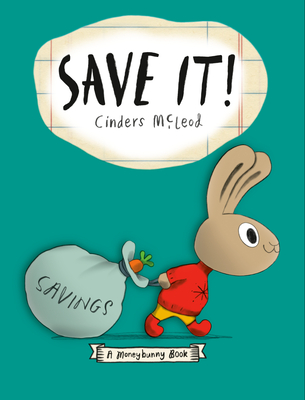 Save It! (A Moneybunny Book) Cover Image