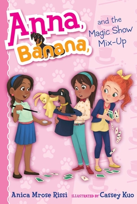 Anna, Banana, and the Magic Show Mix-Up Cover Image