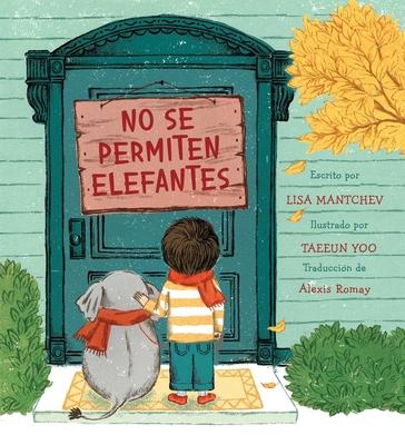 No se permiten elefantes (Strictly No Elephants) Cover Image
