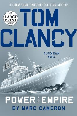 Tom Clancy Power and Empire (A Jack Ryan Novel #17) Cover Image