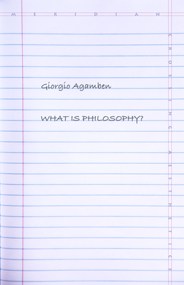 What Is Philosophy? (Meridian: Crossing Aesthetics) Cover Image