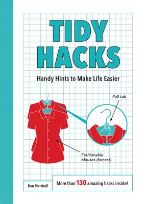 tidy hacks handy hints to make life easier paperback copperfield s books inc. Black Bedroom Furniture Sets. Home Design Ideas