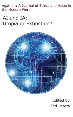 AI and Ia: Utopia or Extinction? Cover Image