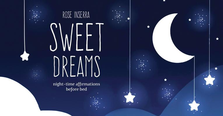 Sweet Dreams: Night-Time Affirmations Before Bed (Mini Inspiration Cards) Cover Image