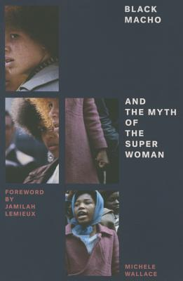 Black Macho and the Myth of the Superwoman (Feminist Classics) Cover Image