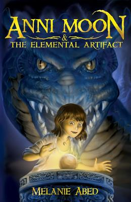 Anni Moon and the Elemental Artifact Cover