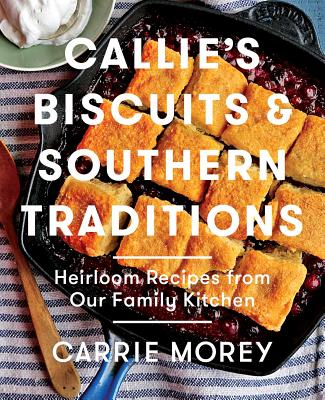 Callie's Biscuits and Southern Traditions Cover