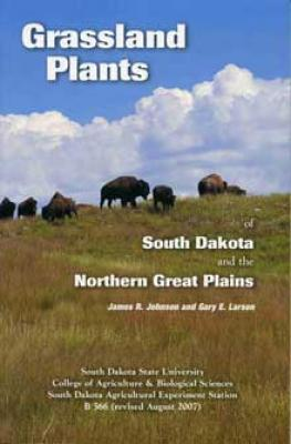 Grassland Plants of South Dakota and the Great Plains Cover Image