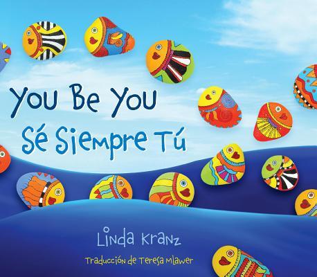 You Be You/Sé Siempre Tú Cover Image