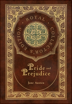 Pride and Prejudice (Royal Collector's Edition) (Case Laminate Hardcover with Jacket) Cover Image