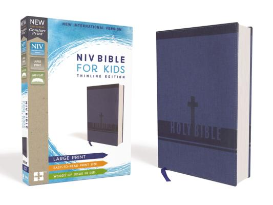Niv, Bible for Kids, Large Print, Leathersoft, Blue, Red Letter, Comfort Print: Thinline Edition Cover Image