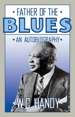 Father Of The Blues: An Autobiography Cover Image