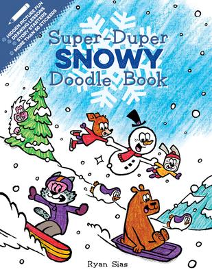 Super-Duper Snowy Doodle Book (Super-Duper Doodle Books) Cover Image