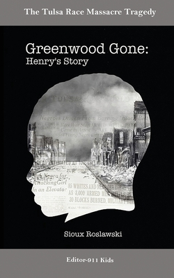 Greenwood Gone: Henry's Story Cover Image