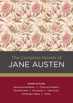 The Complete Novels of Jane Austen (Chartwell Classics #4) Cover Image