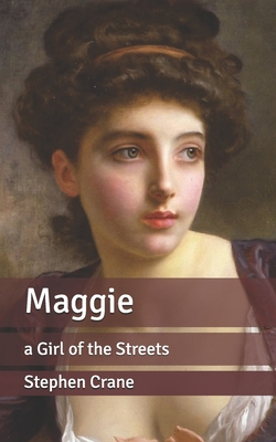 Maggie: a Girl of the Streets Cover Image