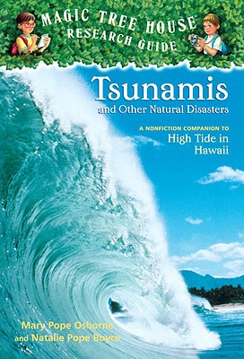 Tsunamis and Other Natural Disasters: A Nonfiction Companion to High Tide in Hawaii Cover Image