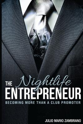 The Nightlife Entrepreneur: Becoming More Than a Club Promoter Cover Image