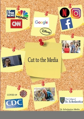 Cut to the Media: Scholastica Media Theory and Research Cover Image