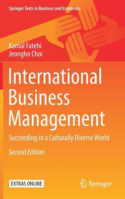 International Business Management: Succeeding in a Culturally Diverse World (Springer Texts in Business and Economics) Cover Image