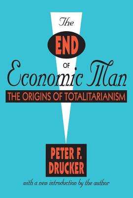 The End of Economic Man: The Origins of Totalitarianism Cover Image