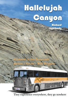 Hallelujah Canyon: They Experience Everywhere, They Go Nowhere Cover Image