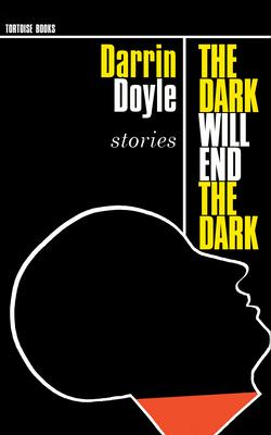 The Dark Will End the Dark Cover Image