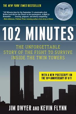 102 Minutes: The Unforgettable Story of the Fight to Survive Inside the Twin Towers Cover Image