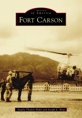 Fort Carson (Images of America) Cover Image
