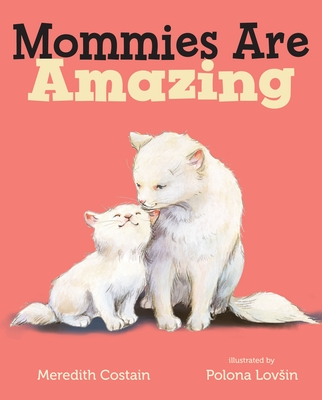 Mommies Are Amazing Cover Image