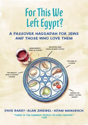 For This We Left Egypt?: A Passover Haggadah for Jews and Those Who Love Them Cover Image