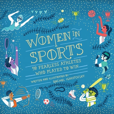 Women in Sports: 50 Fearless Athletes Who Played to Win Cover Image