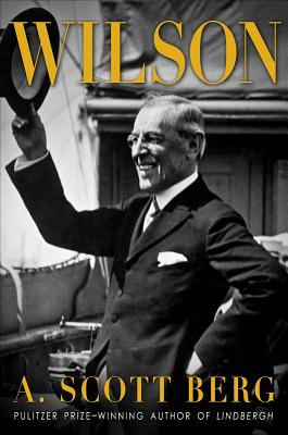 Wilson (Hardcover) By A. Scott Berg