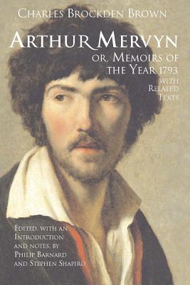 Arthur Mervyn; Or, Memoirs of the Year 1793 Cover