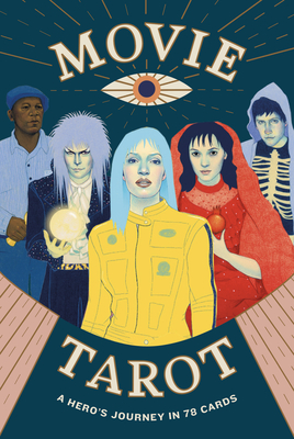 Movie Tarot: A Hero's Journey in 78 Cards Cover Image