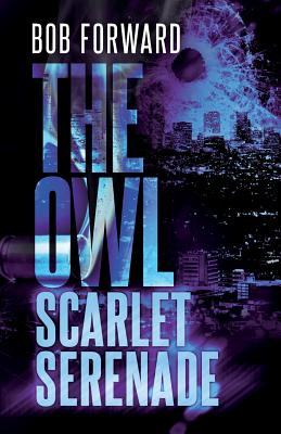The Owl: Scarlet Serenade Cover Image