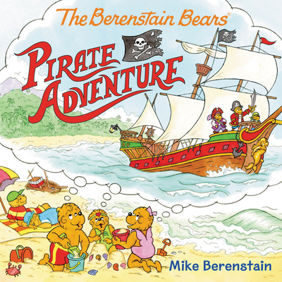 The Berenstain Bears Pirate Adventure Cover Image