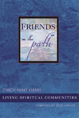 Friends on the Path: Living Spiritual Communities Cover Image