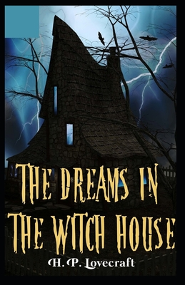 Dreams in the Witch-House Illustrated Cover Image