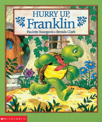 Hurry Up, Franklin Cover Image