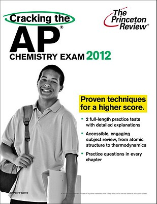 Cracking the AP Chemistry Exam, 2012 Edition Cover