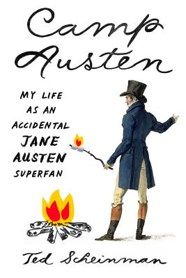Camp Austen: My Life as an Accidental Jane Austen Superfan Cover Image