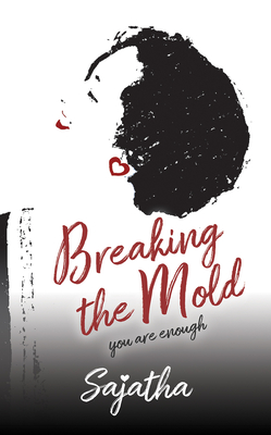 Breaking the Mold: You Are Enough Cover Image