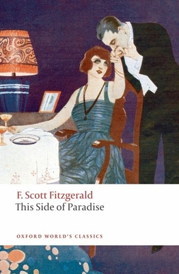This Side of Paradise (Oxford World's Classics) Cover Image