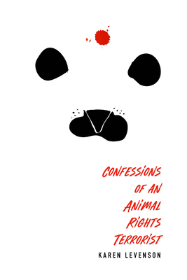 Confessions of an Animal Rights Terrorist Cover Image