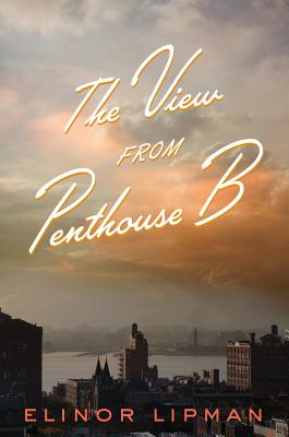 The View from Penthouse B Cover